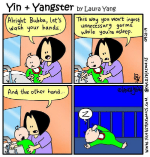 Hand Hygiene: Yin Yangster by Laura Yang  (Alright Bubba, let's  Wash your hands  This way you won't ingest  unnecessary germs  while you're asleep.  And the other hand...  blcb০  ONO  www.YAN GSTERCOMICS.Co M @YANGSTERCOMICS Hand Hygiene