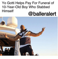 Memes, Yo, and Yo Gotti: Yo Gotti Helps Pay For Funeral of  10-Year-Old Boy Who Stabbed  Himself  @balleralert Yo Gotti Helps Pay For Funeral of 10-Year-Old Boy Who Stabbed Himself -blogged by @peachkyss ⠀⠀⠀⠀⠀⠀⠀ ⠀⠀⠀⠀⠀⠀⠀ Memphis rapper, YoGotti, has stepped up to help pay for the funeral of 10-year-old boy who stabbed himself after his mother admitted to whipping him with an extension cord and choking him. ⠀⠀⠀⠀⠀⠀⠀ ⠀⠀⠀⠀⠀⠀⠀ Jaheim McKinzie died on Saturday from his stab wounds. The mother, Robin McKinzie, has been charged with child abuse for her alleged actions. ⠀⠀⠀⠀⠀⠀⠀ ⠀⠀⠀⠀⠀⠀⠀ According to Fox 13 Memphis, Yo Gotti's manager stated that the rapper will be helping out, but there is no word yet on how much he plans on giving.