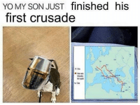YO MY SON JUST finished his  first crusade  RN THEY'RE BACK! Go like Edgy Memes and Fashy Dreams 2: The Führer's Body Double