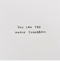 Yo, Can, and  Again: Yo U CAN TRY  AGAIN ToMORzow.
