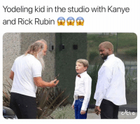 Holy Shit 🔥🔥🔥 (credit: @cycle): Yodeling kid in the studio with Kanye  and Rick Rubin Holy Shit 🔥🔥🔥 (credit: @cycle)