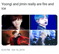 Fire, Bts, and Fire and Ice: Yoongi and jimin really are fire and  ice  8:24 PM Oct 16, 2018 Hahahah #suga #bts #jimin
