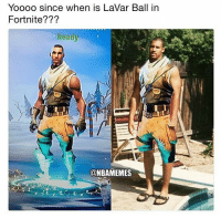 YoooO since when is LaVar Ball in  Fortnite???  Ready  @NBAMEMES 😭😭 BBB