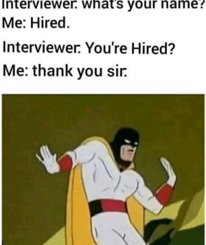 You're fired now: You're fired now