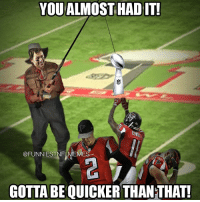 Nfl, Funniest, and You Almost Had It: YOU ALMOST HAD IT!  @FUNNIEST NFLMEMES  GOTTA BE QUICKER THANTHAT! What a game! @funniestnflmemez