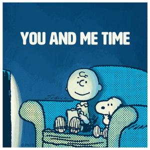 Memes, Best, and Time: YOU AND ME TIME  PNTS A day with the best.