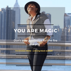Fire, Memes, and Black: YOU ARE MAGIC  Don't ever apologize for the fire  I'm Emotan Shine a strong black woman Speaking of magic 🎩 Every Black woman got that little spark in her that can light up the world, all she need to do is believe in herself and the world is hers... I am @emotanshine A STRONG BLACK WOMAN.  . . . . . #emotanshine #teamemotan #em0tan #instaquotes #funnyquote #happyquote #inspirationalquotes #inspiration #cherisheverymoment #lifesmantra #feedfeed #GOT #KKW #khloekardashian #naturalhairtips #haircare #beyourselfquotes #selflove #selflovequotes #foodmemes #funnyfoodquotes #foodquotes #memes #memequote #foodismedicine #foodislife #naturalhairstyles #motivationalquotes #shophudabeauty #shophudabeauty