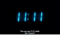 You, Am I, and 11 11: You are my 11:11 wish.  Am I yours?