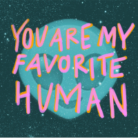 You Are My Favorite Human:by Tenor: You Are My Favorite Human:by Tenor