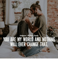 Tag your love ❤️: YOU ARE MY WORLD AND NOTHING  WILL EVER CHANGE THAT Tag your love ❤️