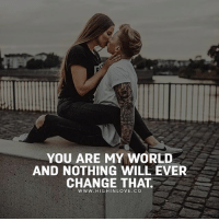 Tag Your Love ❤️: YOU ARE MY WORLD  AND NOTHING WILL EVER  CHANGE THAT.  www. HIGHINLOVE.CO Tag Your Love ❤️