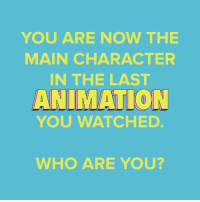 Which (main) animated character are you? 😎 July's Loot Crate celebrates the best characters in ANIMATION with items from Rick and Morty, Bob's Burgers, TMNT and Futurama! ANIMATION Ends 7-19 at 9pm PT (Link in Bio): YOU ARE NOW THE  MAIN CHARACTER  IN THE LAST  ANIMATION  YOU WATCHED  WHO ARE YOU? Which (main) animated character are you? 😎 July's Loot Crate celebrates the best characters in ANIMATION with items from Rick and Morty, Bob's Burgers, TMNT and Futurama! ANIMATION Ends 7-19 at 9pm PT (Link in Bio)