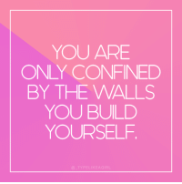 Instagram, Target, and Quotes: YOU ARE  ONLY CONFINED  BY THE WALLS  YOU BUILD  YOURSELF  D TYPELIKEAGIR Follow @_typelikeagirl for more quotes!