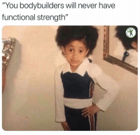 "Crossfitters be saying this like they're busting out handstand pushups in real life scenarios: You bodybuilders will never have  functional strength""  RDIO  2 Crossfitters be saying this like they're busting out handstand pushups in real life scenarios"