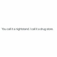 Advil, DayQuil, and Funny: You call it a nightstand. I call it a drug store. Currently on my nightstand: 1. Advil 2. Tissues 3. DayQuil 4. Tums 5. Turkey What's on your nightstand?? Comment below: (@girlwithnojob)