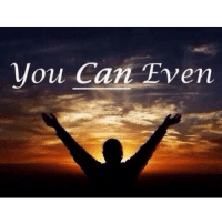 you Can Even