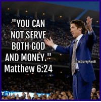 "Memes, 🤖, and Snarky: ""YOU CAN  NOT SERVE  BOTH GOD  AND MONEY.  Matthew 6:24  Thesnarky Pundit The con-man forgot this part.  < Snarky Pundit>"