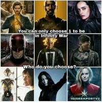 Memes, Daredevil, and Infinity: You can only choose 1 to be  in Infinity War  Who-do-vou-choose?  IGIGEEKPOSTV2 From @geekpostv2 - Only one of them can be in Infinity War! Who is it? captainmarvel quake wasp thewasp defenders ghostrider punisher daredevil lukecage jessicajones ironfist