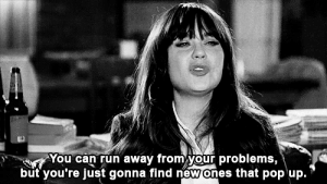 http://iglovequotes.net/: You can run away from your problems,  but you're just gonna find new ones that pop up. http://iglovequotes.net/