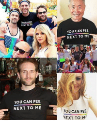 """Memes, Transgender, and Equalizer: You CAN TEE  NEXT TO ME  YOU CAN PEE  NEXT TO ME  YOU CAN PEE  NEXT TO ME  YOU CAN PEE  NEXT TO MT To kick-off Transgender Awareness Week we're relaunching our """"You Can Pee Next To Me"""" shirts! Continue the fight for equality— get yours through the link in my bio or at http:-omaze.com-equality"""