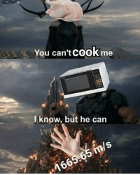 Memes, Can, and Via: You can't COoK me  l know, but he can  ls  16 only the intellectuals will understand via /r/memes https://ift.tt/2BMMtFT