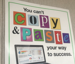 Idk about that one chief.: You can't  COPY  &Paste  your way  to success. Idk about that one chief.
