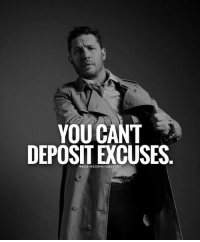 Memes, 🤖, and You: YOU CANT  DEPOSIT EXCUSES  QBUSINESSMINDSET 101  e. You sure can't.