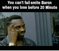 Memes, 🤖, and Twitches: You can't fail smite Baron  when you lose before 20 Minute  Penin = LeagueMemes ft. Wingolos =  Wingolos www.youtube.com/c/wingolos www.twitch.tv/wingolos