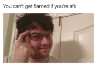 follow @katarekt for more 😂😂 dyrus leagueoflegends: You can't get flamed if you're afk  ekatarekt instaara follow @katarekt for more 😂😂 dyrus leagueoflegends