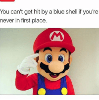 Memes, 🤖, and Shell: You can't get hit by a blue shell if you're  never in first place. Yep * 😏Follow if you're new😏 * 👇Tag some homies👇 * ❤Leave a like for Dank Memes❤ * Second meme acc: @cptmemes * Don't mind these 👇👇 Memes DankMemes Videos DankVideos RelatableMemes RelatableVideos Funny FunnyMemes memesdailybestmemesdaily boii Codmemes teacher math Meme InfiniteWarfare Gaming gta5 bo2 IW mw2 Xbox Ps4 Psn Games VideoGames Comedy Treyarch sidemen sdmn