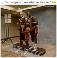 """Memes, Michael, and 🤖: """"You can't get too close to Michael. It's a foul.""""  @_nbamemes. Some of the greatest to ever do it...and they still roasting😂😂 - @crazyfilm"""