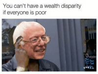 Memes, 🤖, and Wealth: You can't have a wealth disparity  if everyone is poor  Tri al. (CS) These are great.