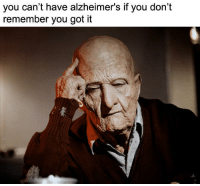 "Memes, Old Man, and Alzheimer's: you can't have alzheimer's if you don't  remember you got it <p>Roll safe, old man via /r/memes <a href=""http://ift.tt/2lFrBWt"">http://ift.tt/2lFrBWt</a></p>"