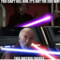 "Memes, Http, and Hypocrisy: YOU  CANT  KILL  HIM,  IT'S  NOT  THE  JEDIWAY  @STARWARS GENERAL  THIS MOTHER FUCKER <p>Hypocrisy via /r/memes <a href=""http://ift.tt/2ztxP2d"">http://ift.tt/2ztxP2d</a></p>"
