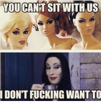 Dank, Fucking, and Girls: YOU CANT SIT WITHUS  DON'T FUCKING WANT TO A day late but in honor of mean girls day .... My favorite meme ever ... 100% truth ... Why fit in when you are born to stand out ...