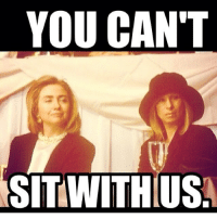 HAPPY BIRTHDAY @HILLARYCLINTON!!! hillary2016 barbrastreisand meme barbrameme queen greateststar greatestsinger hellogorgeous: YOU CAN'T  SITWITHIUS HAPPY BIRTHDAY @HILLARYCLINTON!!! hillary2016 barbrastreisand meme barbrameme queen greateststar greatestsinger hellogorgeous