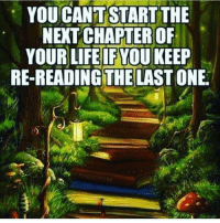 Memes, 🤖, and Grow: YOU CANT START THE  NETCHAPTER OF  YOUR LIFE IF YOU KEEP  RE-READING THE  LAST ONE. If you don't make peace with your past it will keep showing up in your present. - Wayne Dyer hereandnow positivethinking letgo learn grow wisdom awakespiritual goodvibes @positive_awareness 💜😊