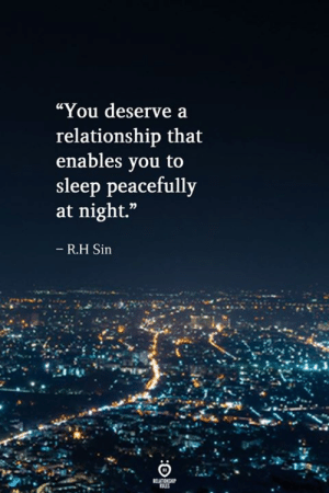 """Sleep, Sin, and You: """"You deserve a  relationship that  enables vou to  sleep peacefully  at night.""""  R.H Sin"""