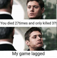 Memes, Game, and 🤖: You died 27times and only killed 3?!  My game lagged 😂😂😂😂 I hate lag Follow my backup @mr.nochill