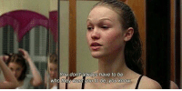 10 Things I Hate About You: You don't always have to be  who they Want ou to be, you know 10 Things I Hate About You