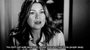 https://iglovequotes.net/: You don't just walk away from people.You don'tjust throw people away. https://iglovequotes.net/
