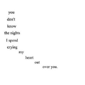 https://iglovequotes.net/: you  don't  know  the nights  I spend  сгуying  my  heart  out  over you https://iglovequotes.net/