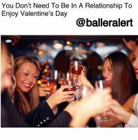 "Being Alone, Bad, and Dancing: You Don't Need To Be In A Relationship To  Enjoy Valentine's Day  @balleralert You Don't Need To Be In A Relationship To Enjoy Valentine's Day - blogged by @peachkyss ⠀⠀⠀⠀⠀⠀⠀ ⠀⠀⠀⠀⠀⠀⠀ Valentine's Day is not just for couples. If you want to enjoy, you can either do it alone or call up your girls and you ladies can do something together. Don't let the day ""couple's day"" bring you down. Just look at it as a day of being all about you and only you. Just because it's Valentine's Day, doesn't mean that you have are exempt from celebrating this day of love. Here are a few things that you can do for yourself today! ⠀⠀⠀⠀⠀⠀⠀ ⠀⠀⠀⠀⠀⠀⠀ Treat Yourself- Enjoy a box of assorted chocolates and a glass of wine as a gift to yourself. Who said that chocolates had to come from someone else? Relax in a nice bubble bath, soft music, wine, and of course your box of chocolate. ⠀⠀⠀⠀⠀⠀⠀ ⠀⠀⠀⠀⠀⠀⠀ Enjoy Some Relaxation- Spa days are great any time of the month, but what better time than on Valentine's Day. Relax and let all of the stress of the world go, while enjoying a deep tissue massage, manicure, pedicure, and a facial. Who says you can't look good for yourself? ⠀⠀⠀⠀⠀⠀⠀ ⠀⠀⠀⠀⠀⠀⠀ Girls Night Out- Get the girls together and go out for dinner and dancing! Nothing like drinks, girl talk and boy bashing to make you realize that being single isn't half bad after all! ⠀⠀⠀⠀⠀⠀⠀ ⠀⠀⠀⠀⠀⠀⠀ Meet Someone New- Open yourself up to a new romance .Valentine's Day isn't just for those who have been in a relationship, it's also for those who are looking to start one. Get out there and mingle, who knows you may meet the man of your dreams. ⠀⠀⠀⠀⠀⠀⠀ ⠀⠀⠀⠀⠀⠀⠀ It really doesn't matter what you do, just don't sit at home and mope around. Valentine's Day is a day for lovers, those who've been in love and those who are looking for true love. Get out there and experience it! ⠀⠀⠀⠀⠀⠀⠀ ⠀⠀⠀⠀⠀⠀⠀ Happy Valentine's Day!"