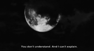 https://iglovequotes.net/: You don't understand. And I can't explain. https://iglovequotes.net/