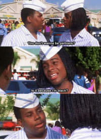Good Burger 😂: You dont Wanna be partners?  Is it because I'm black? Good Burger 😂