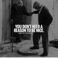Be the change you wish to see in the world. | MotivatedMindset: YOU DONTNEED A  REASON TO BE NICE.  @MOTIVATED MINDSET Be the change you wish to see in the world. | MotivatedMindset