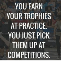 wrestleology wrestling wrestler wrestlerlife wrestle: YOU EARN  YOUR TROPHIES  AT PRACTICE.  YOU JUST PICK  THEM UP AT  COMPETITIONS wrestleology wrestling wrestler wrestlerlife wrestle