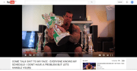 You  GB  0:32 3:26  COME TALK SHIT TO MY FACE EVERYONE KNOWS MY  Up next  SCHEDULE- I DONT HAVE A PROBLEM BUT LETS  HANDLE YOURS  Upload  Autoplay 6  a  THE MEANING BEHIND MY TATTOOS Rich  Piana  Rich Piana  323,149 views  1831 fite me irl