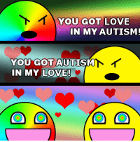 admin relationship memes: YOU GOT LOVE  IN MY AUTISM!  YOU GOT AUTISM  IN MY LOVE!  O CD admin relationship memes