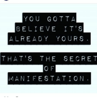 The essence of the law of attraction via @youarecreators 🙏🏻🙏🏻🙏🏻: YOU GOTTA  BELIE VE IT'S  ALREADY YOURS.  THAT'S THE SECRET  O F  MANI FESTATION. The essence of the law of attraction via @youarecreators 🙏🏻🙏🏻🙏🏻